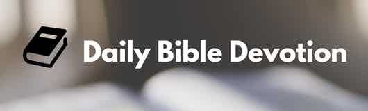 Daily Bible Devotionals